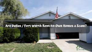 Are-Dallas-Fort-Worth-Rent-to-Own-Homes-a-Scam?