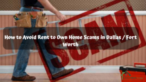 How-to-Avoid-Rent-to-Own-Home-Scams-in-Dallas-Fort-Worth