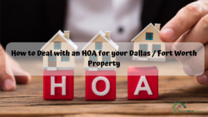 How-to-Deal-with-an-HOA-for-your-Dallas-Fort-Worth-Property