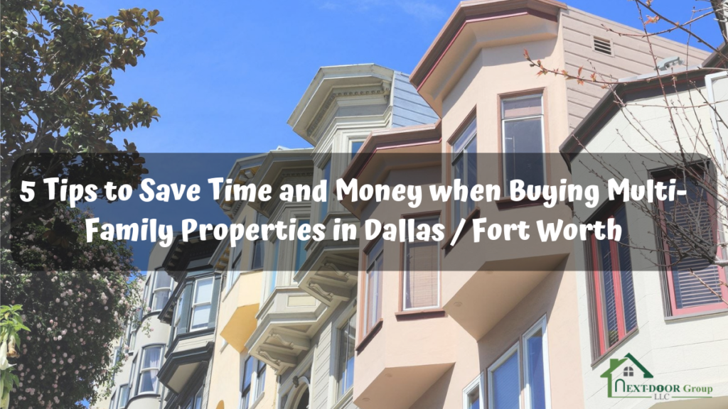 5-Tips-to-Save-Time-and-Money-when-Buying-Multi-Family-Properties-in-Dallas-Fort Worth