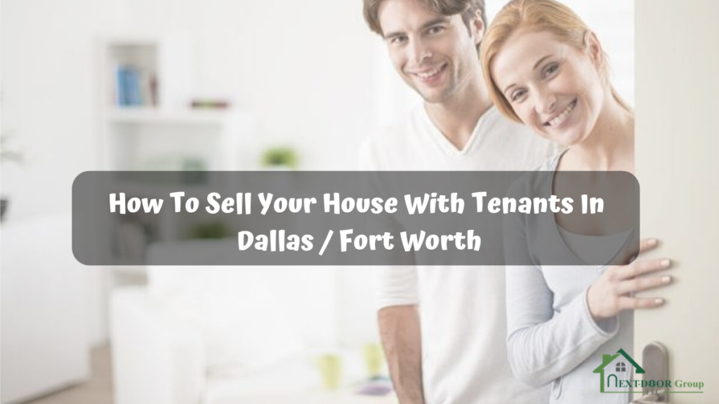 How-To-Sell-Your-House-With-Tenants-In-Dallas-Fort Worth