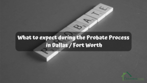 What-to-expect-during-the-Probate-Process-in-Dallas-Fort-Worth